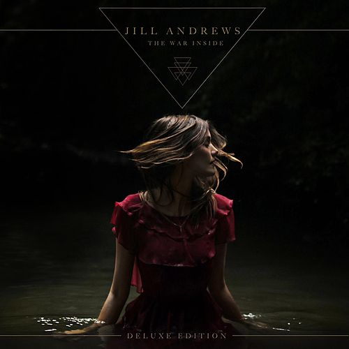 The War Inside (Deluxe Edition) by Jill Andrews