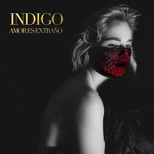 Play & Download Amor Es Extraño by Indigo | Napster