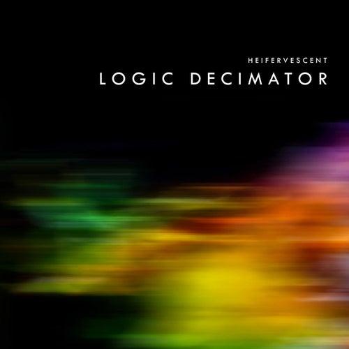 Play & Download Logic Decimator by Heifervescent   Napster