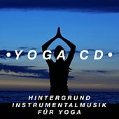 Yoga Cd - Hintergrund Instrumentalmusik für Yoga by Various Artists