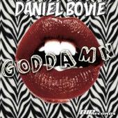 Play & Download Goddamn Radio Edit by Daniel Bovie | Napster