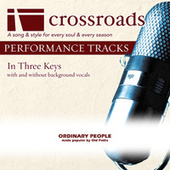 Ordinary People (Made Popular By The Old Paths) [Performance Track] by Various Artists