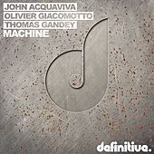 Play & Download Machine by John Acquaviva | Napster