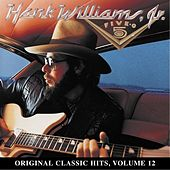 Play & Download Five-O: Original Classic Hits Vol. 12 by Hank Williams, Jr. | Napster