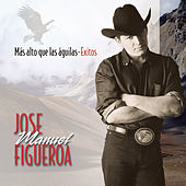 Play & Download Mas Alto Que Las Aguilas: Exitos by Jose Manuel Figueroa | Napster