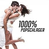 Play & Download 1000% Popschlager by Various Artists | Napster