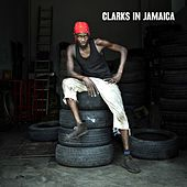 Clarks In Jamaica von Various Artists