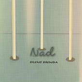 Play & Download Silent Brenda by Nad | Napster