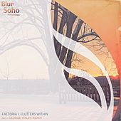 Flutters Within by La Factoria