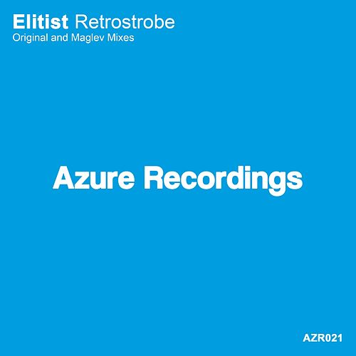 Play & Download Retrostrobe by Elitist | Napster