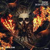 The Sky Was Black - Single by Ghoul