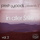 Play & Download Fresh Moods Pres. In aller Stille (In Silence), Vol. 2 by Various Artists | Napster