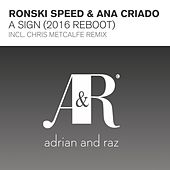Play & Download A Sign (2016 Reboot) by Ronski Speed | Napster