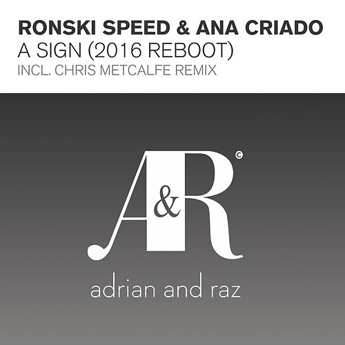 A Sign (2016 Reboot) by Ronski Speed