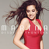 Play & Download Desde la Frontera by Marina | Napster
