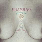Play & Download Nuevo Ciclo by Chambao | Napster