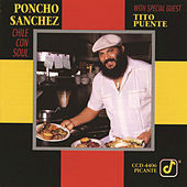 Chile Con Soul by Poncho Sanchez