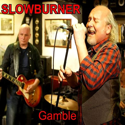 Play & Download Gamble by Slowburner | Napster