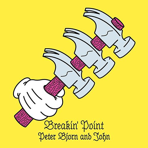 Play & Download Breakin' Point by Peter Bjorn and John | Napster