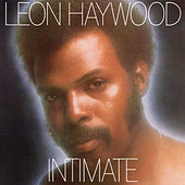Play & Download Intimate (Expanded) by Leon Haywood | Napster