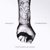 Play & Download Surrender (Trentemøller Remix) by Savages | Napster