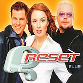 Play & Download Blue by Reset | Napster