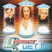 Play & Download Get Me by Reset | Napster