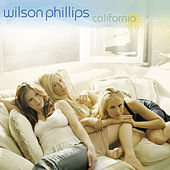 Play & Download California by Wilson Phillips | Napster