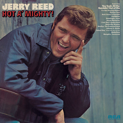 Play & Download Hot A' Mighty by Jerry Reed | Napster