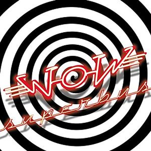 Play & Download Wow by Superbus | Napster