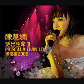 Play & Download Priscilla Chan Live 2008 by Priscilla Chan | Napster