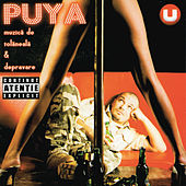 Play & Download Muzica De Tolaneala & Depravare by Puya | Napster