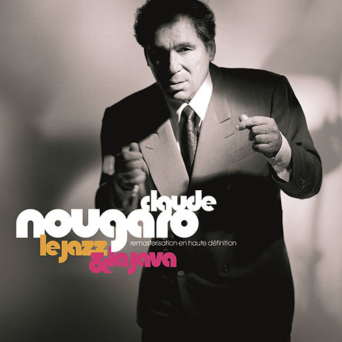 Play & Download Best Of by Claude Nougaro | Napster