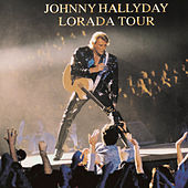 Play & Download Lorada Tour / Bercy 95 by Johnny Hallyday | Napster