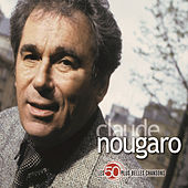 Play & Download Les 50 Plus Belles Chansons by Claude Nougaro | Napster