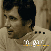 Play & Download Les 100 Plus Belles Chansons by Claude Nougaro | Napster