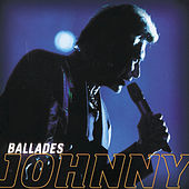 Play & Download Ballades by Johnny Hallyday | Napster