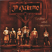 Play & Download Verehrt und Angespien by In Extremo | Napster
