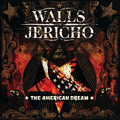Play & Download The American Dream by Walls of Jericho | Napster