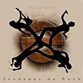 Play & Download Saudades De Rock by Extreme | Napster