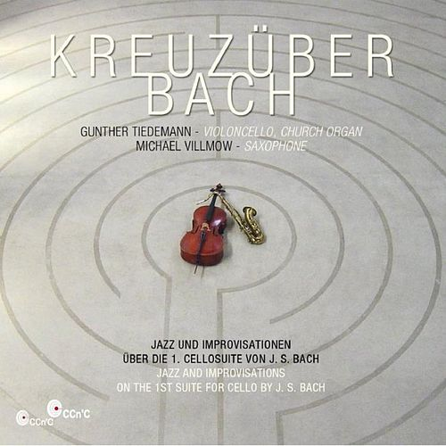 Play & Download Kreuzüber Bach by Michael Villmow Gunther Tiedemann | Napster