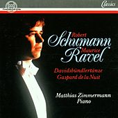 Schumann: Davidsbündlertänze op. 6 - Ravel: Gaspard de la nuit by Matthias Zimmermann