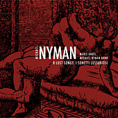 Play & Download 8 Lust Songs: I Sonetti Lussuriosi by Michael Nyman | Napster