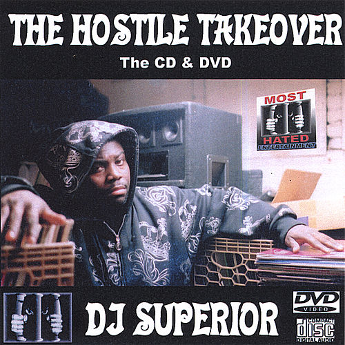 Hostile Takeover by DJ Superior