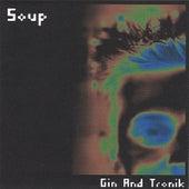 Gin & Tronik by DJ Soup