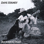 Play & Download Buckaroo Man by Dave Stamey | Napster