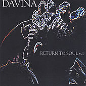 Play & Download Return to Soul Vol 1 by Davina | Napster