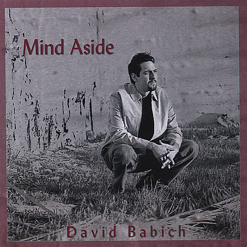 Play & Download Mind Aside by David Babich | Napster