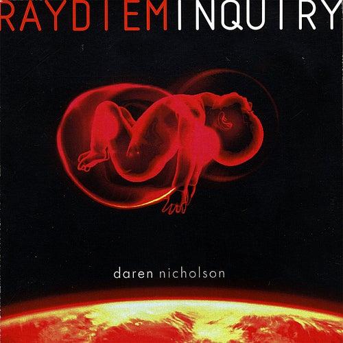 Raydiem Inquiry by Daren Nicholson