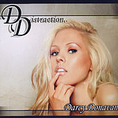 Play & Download Distraction by Darcy Donavan | Napster